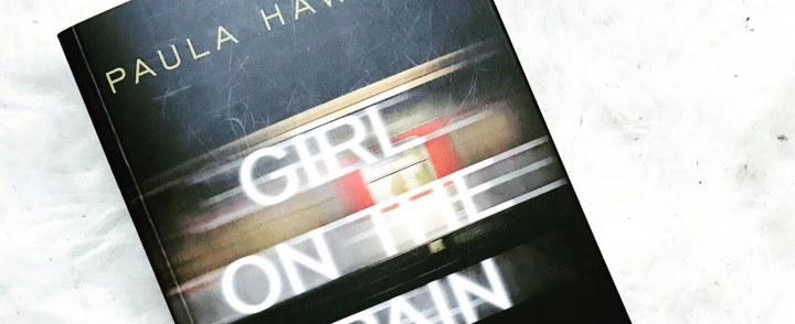 Paula Hawkins – Girl on Train