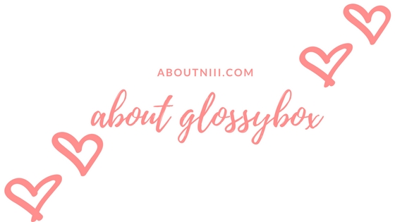 Unboxing GlossyBox April – Rain Forest🐍