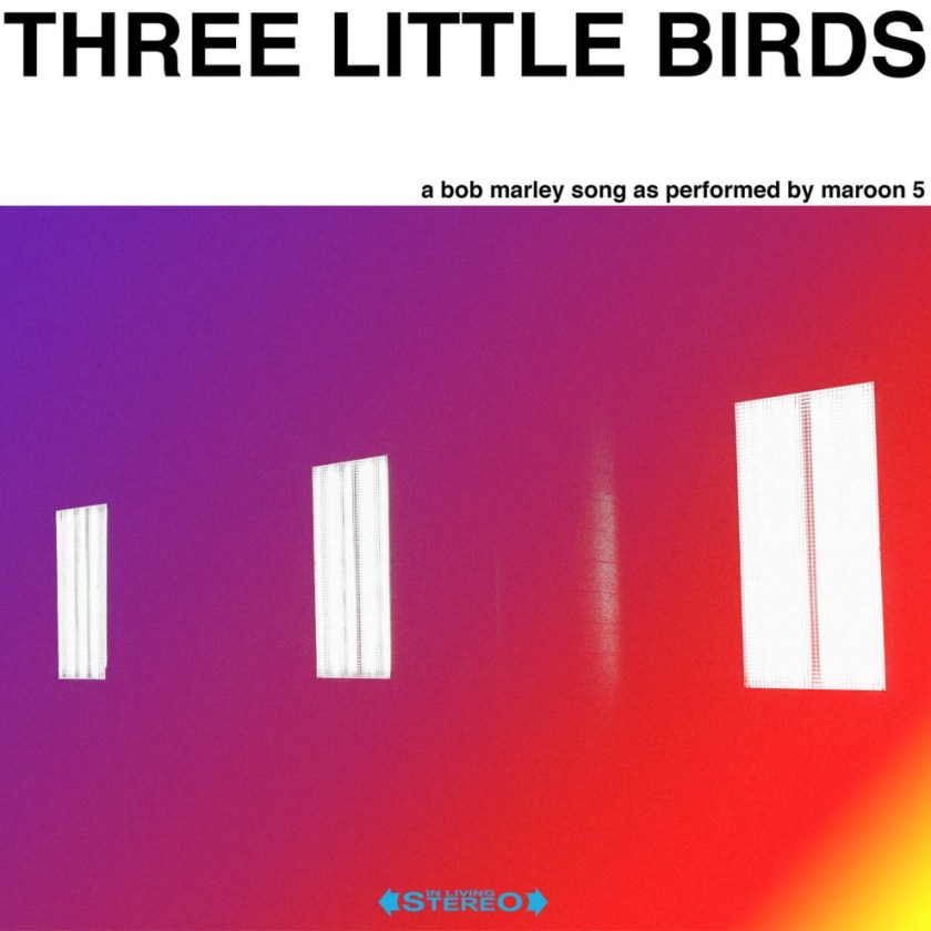 Maroon-5-–-Three-Little-Birds.jpg