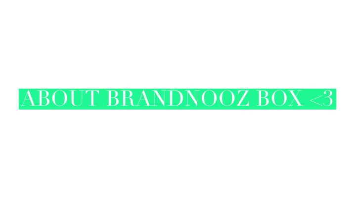 Unboxing Brandnooz BoxJuli